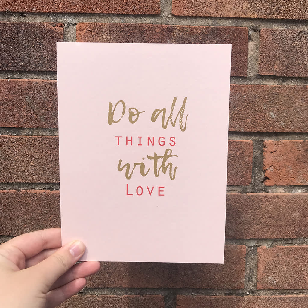 Yellowstone Art Boutique Do All Things With Love Type Blush Pink A5 Print