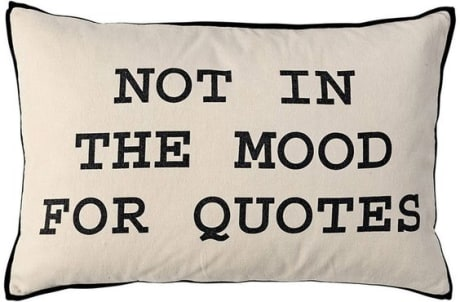 Trouva Not In The Mood For Quotes Cushion Cover