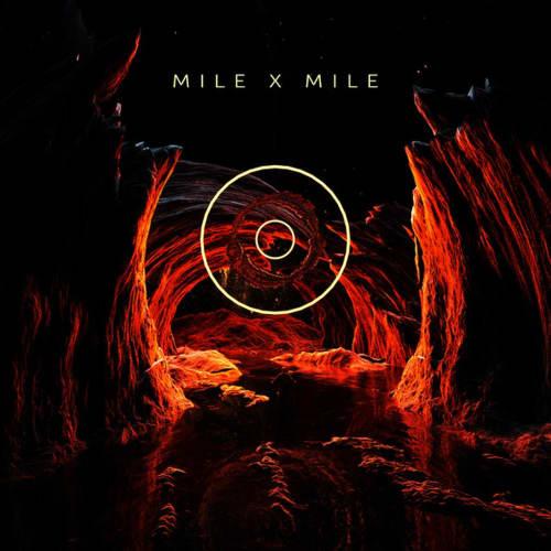 Mile X Mile
