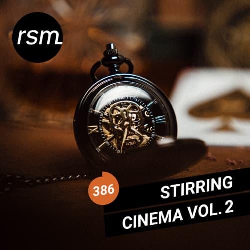 Stirring Cinema Vol. 2