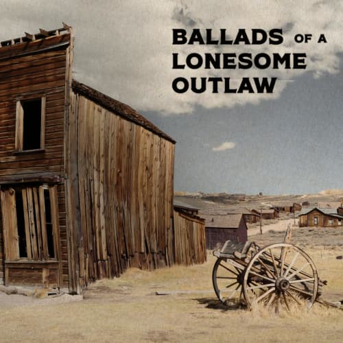 Position Music - Production Music Vol. 384 - Ballads Of A Lonesome Outlaw