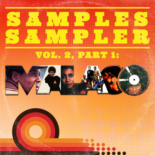 Samples Sampler Vol 2, Part 1: Malaco