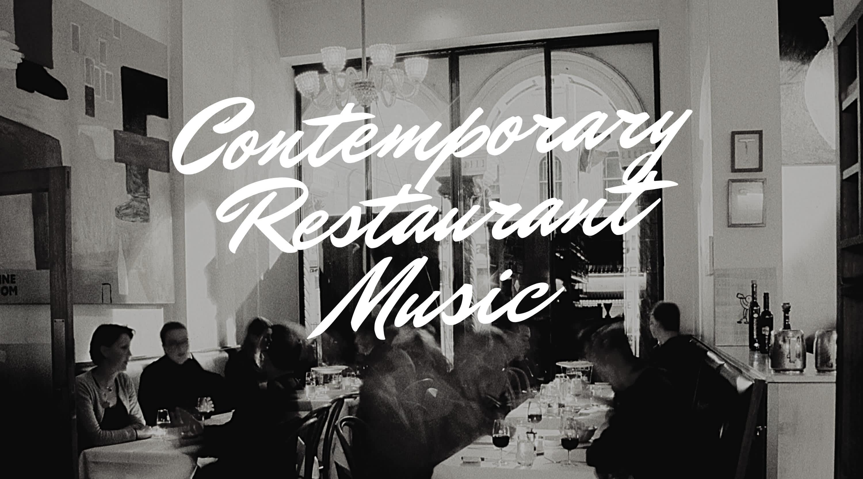 Contemporary Restaurant Music