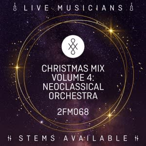 Christmas Mix Volume 4- Neoclassical Orchestra
