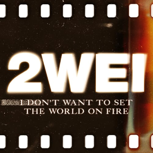 I Don't Want To Set The World On Fire - Single