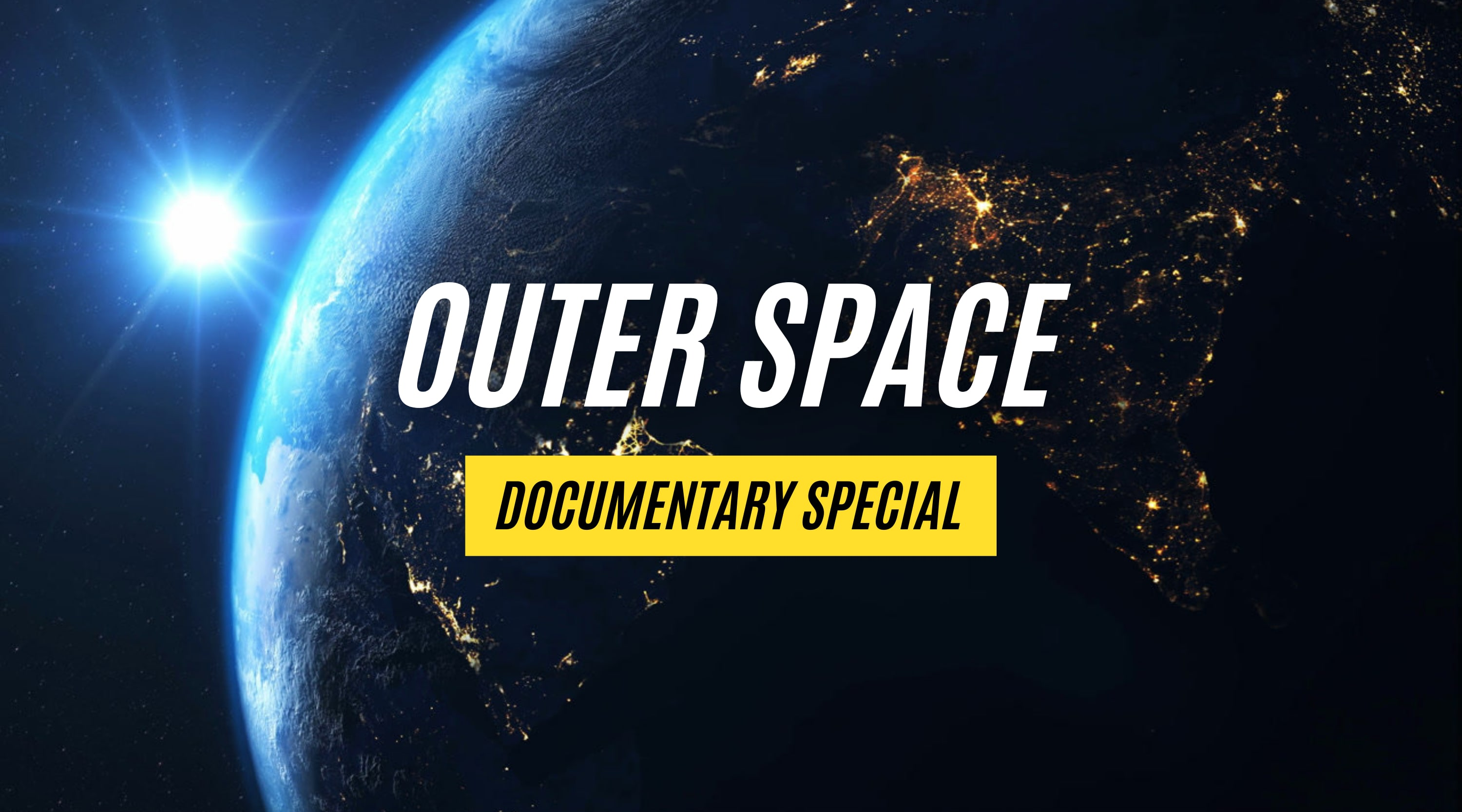 Documentary Special: Outer Space