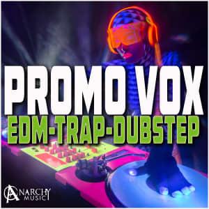 Promo Vox - EDM Trap Dubstep