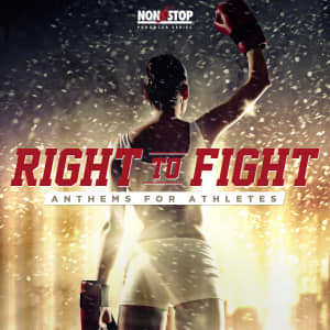 Right to Fight - Anthems for Athletes