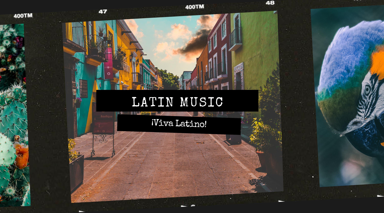 Latin Music - ¡Viva Latino!