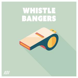 Whistle Bangers