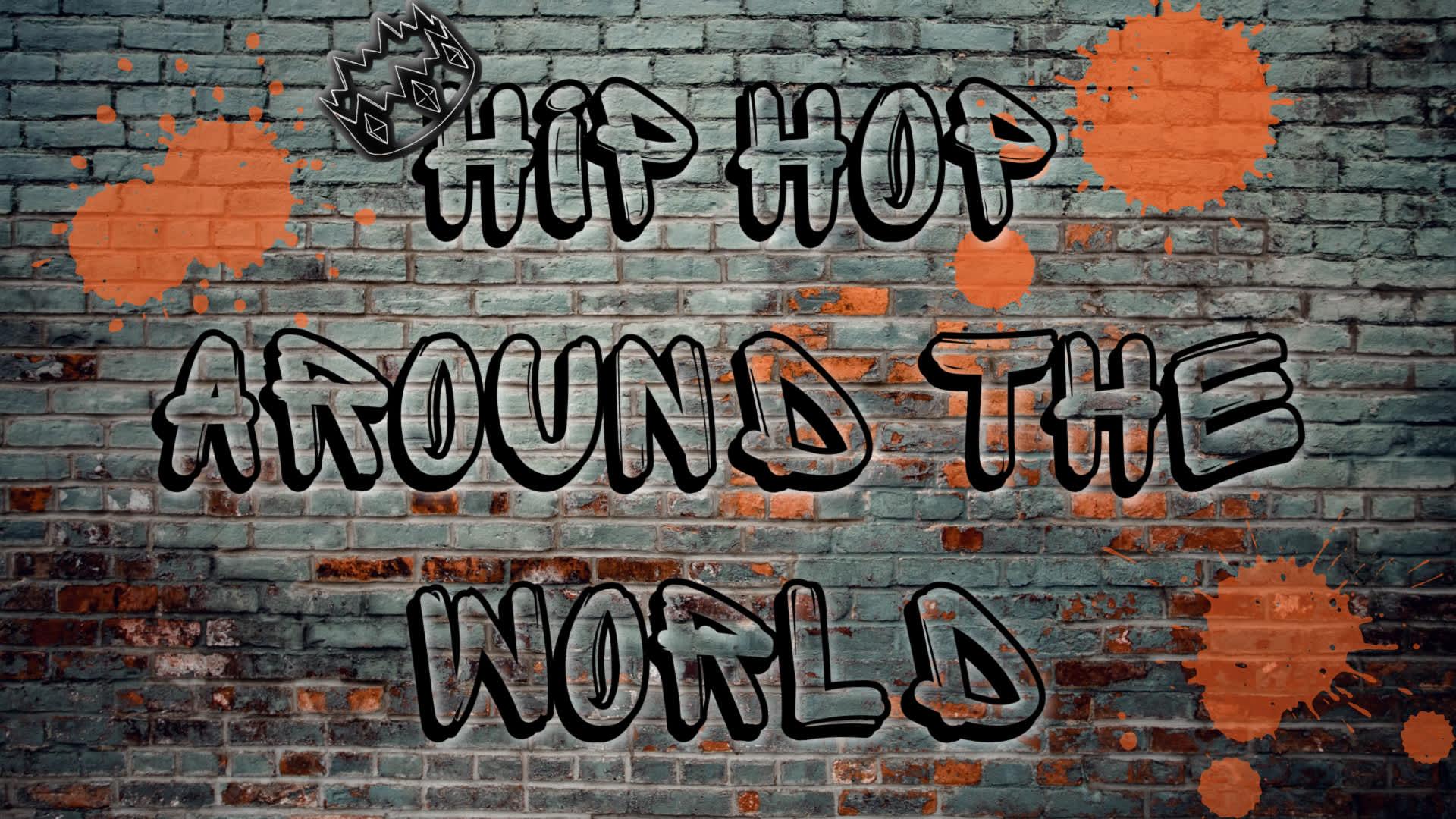 Hip Hop Around The World