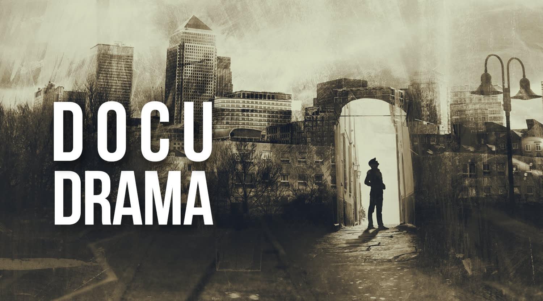 Docu Drama