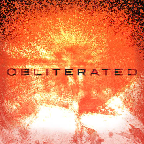 Obliterated