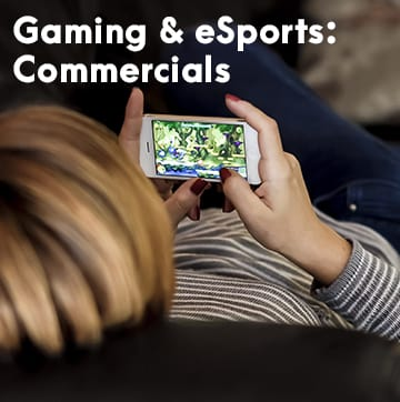 Gaming and eSports: Commercials