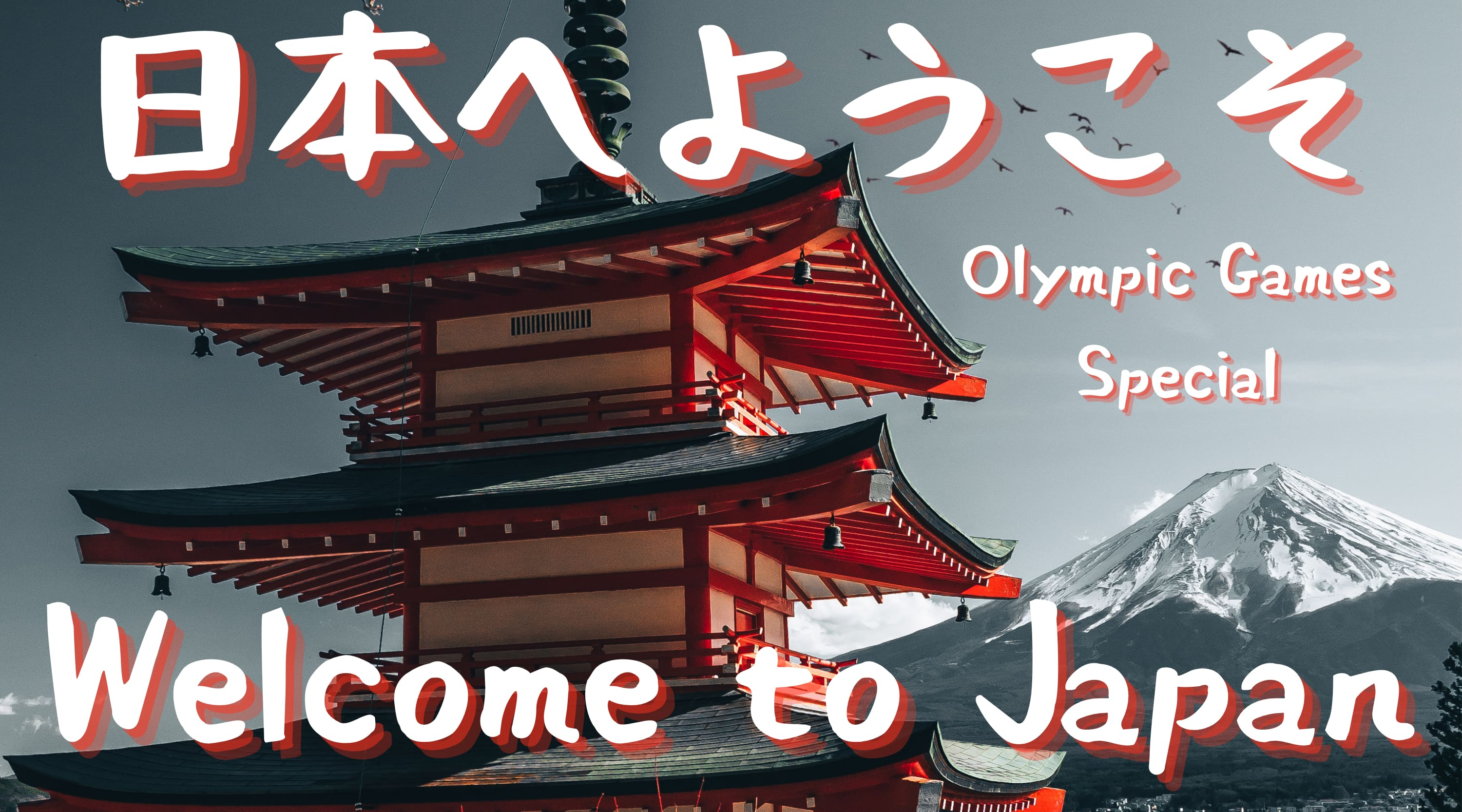 Olympic Games Special: Welcome To Japan - Authentic Japanese Music