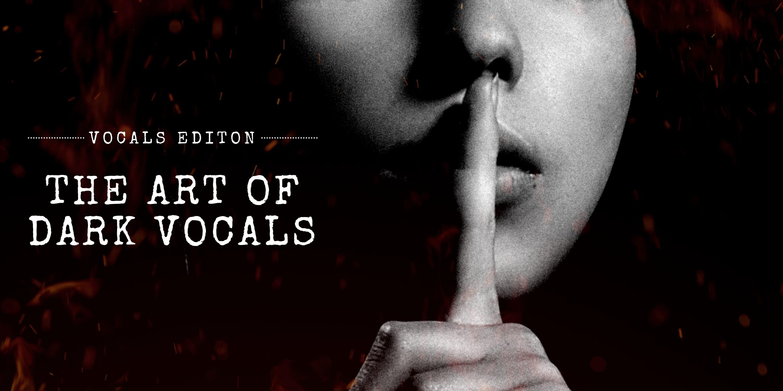 Dark Vocals Edition