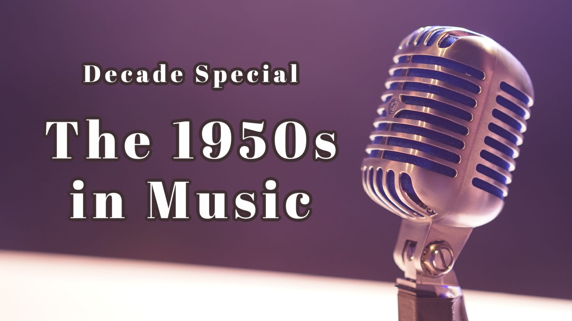 Decade Special: The 1950s in Music