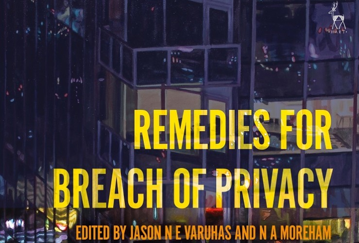 Book Launch Remedies for Breach of Privacy edited by Jason NE Varuhas & Nicole Moreham