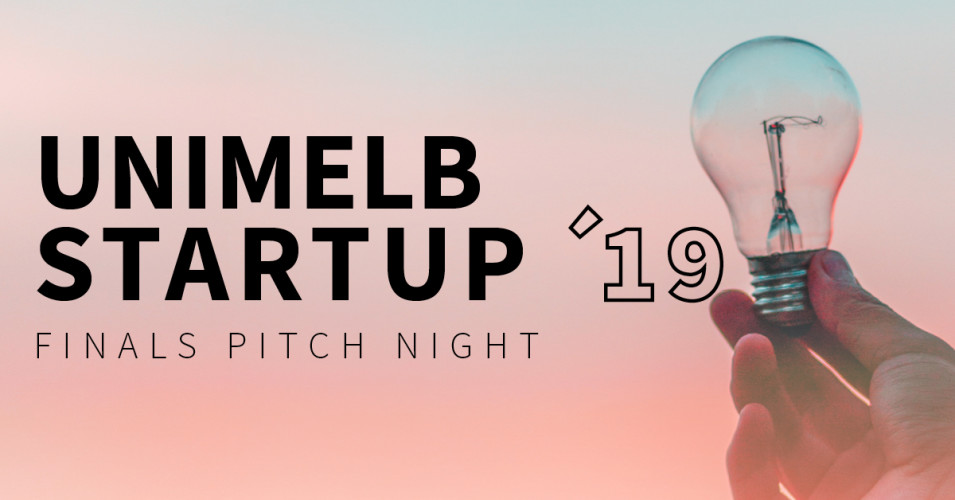 UniMelb StartUp '19 Pitch Competition Finals