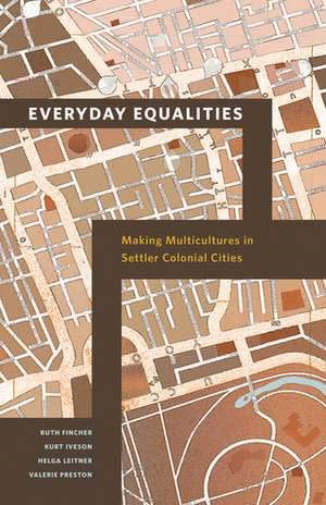 Book Launch: Everyday Equalities: Making Multicultures in Settler Colonial Cities