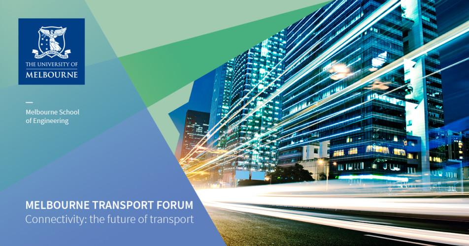 Melbourne Transport Forum: Connectivity, the Future of Transport