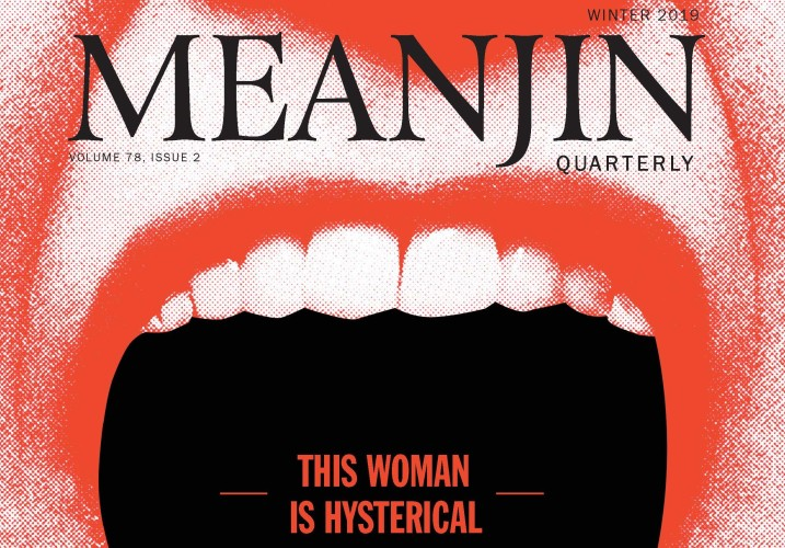 This Woman is Hysterical: Meanjin @ the Australian Centre
