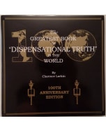 """The Greatest Book on """"Dispensational Truth"""" in the World - 100th anniversary edition"""