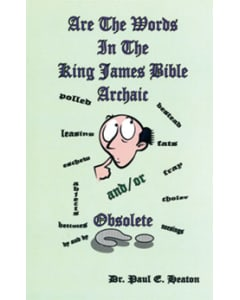 Are the Words in the King James Bible Archaic? - Paul Heaton